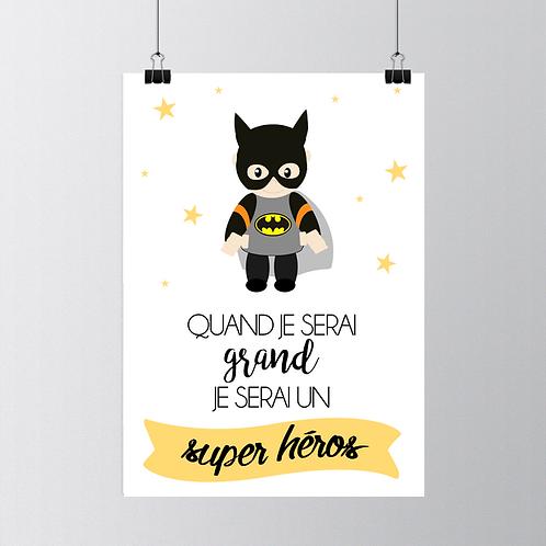 "..Affiche ""Quand je serai grand"" - Super Héros.."