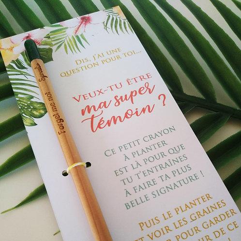 Crayon à planter - Demande témoin Tropical