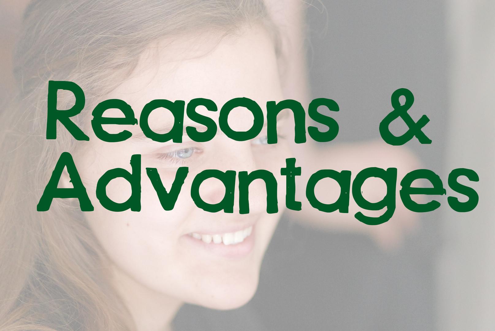 Reasons & Advantages