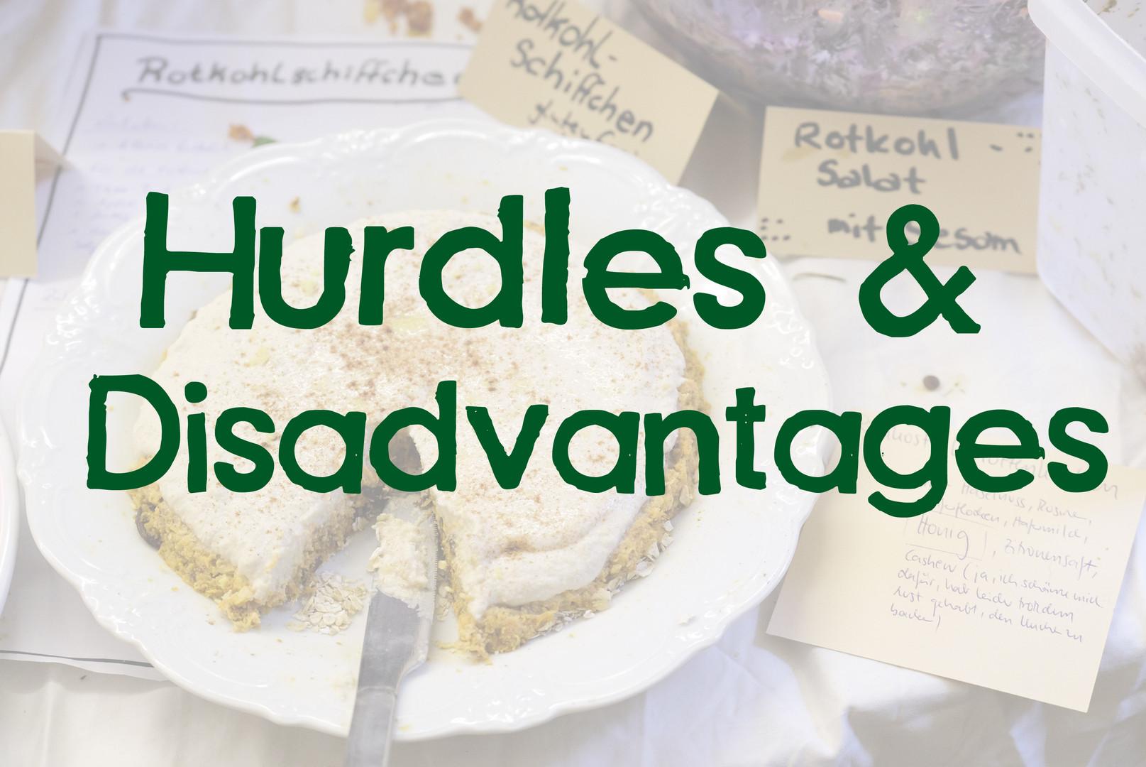 Hurdles & Disadvantages