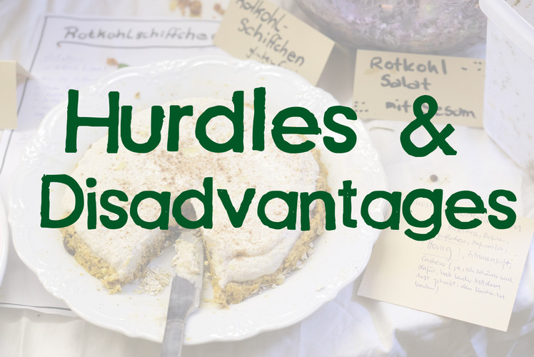 Hurdles & Disadvantages