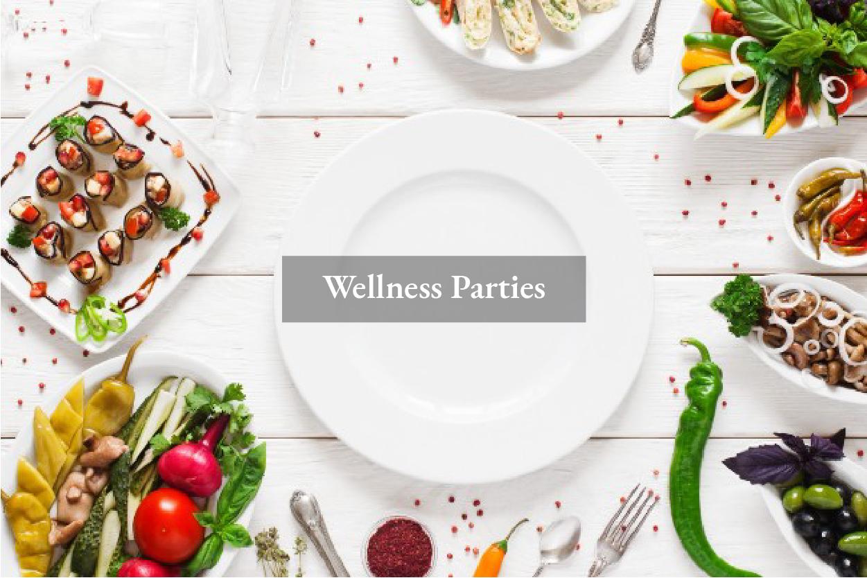 Wellness Parties