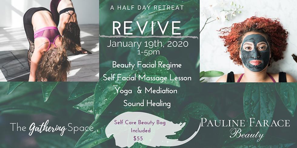 Revive ~ Half Day Retreat
