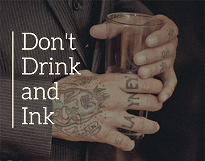 Don't Drink and Ink.jpg