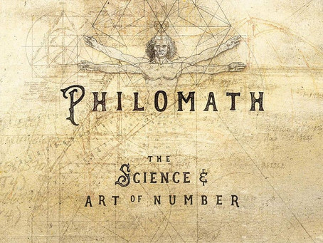 New Book: PHILOMATH: The Geometric Unification of Science & Art Through Number