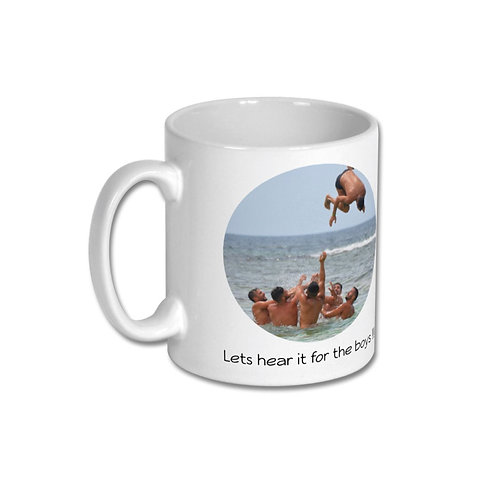 Mug - Lets Hear It For The Boys