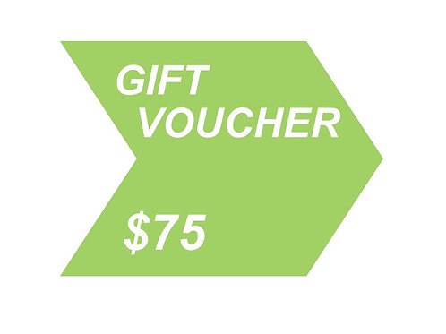 Gift Voucher  - $75