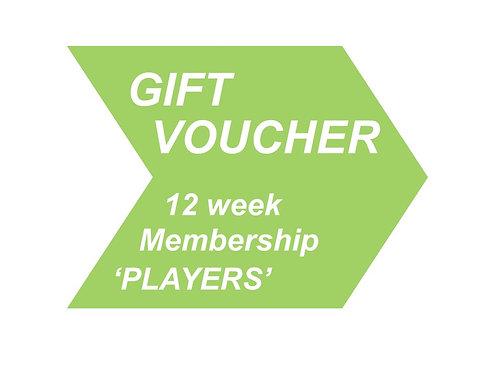 12 week Membership 'PLAYERS'