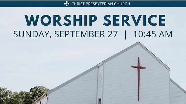 Sept 27 Worship Service.png