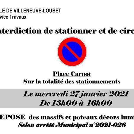 Stationnement interdit place Carnot le 27 Janvier
