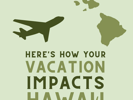 How Your Vacation Impacts Hawaii