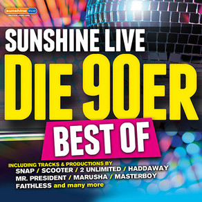 The 90s are unstoppable - sunshine live – the 90s Best Of!  The compilation for Germany's #1 90s Par
