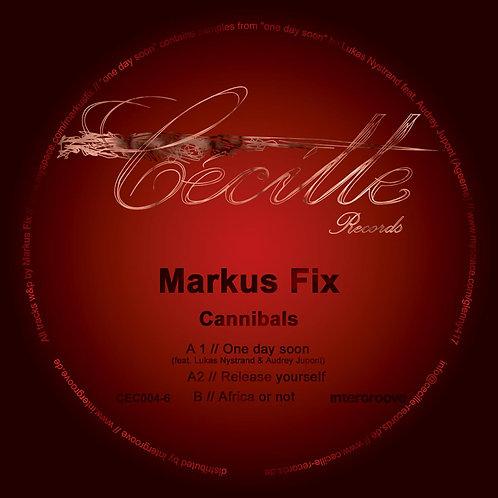 Markus Fix - Cannibals [CEC004]