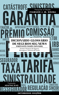 Dicionário - Glossário de Seguros Seg News [PT-ING-ESP]