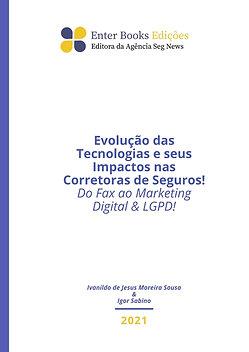 Evolução das Tecnologias e seus Impactos nas Corretoras de Seguros!