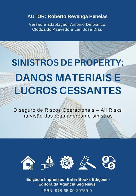 Sinistros de Property: Danos Materiais e Lucros Cessantes [IMPRESSO]
