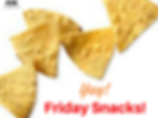 Yay!Friday Snacks!.png