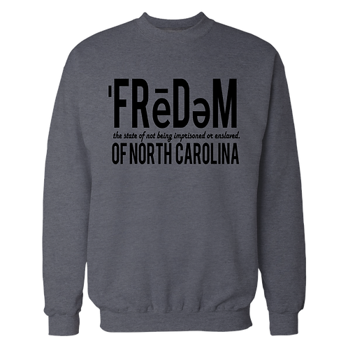 Freedom Of NC Grey and Black Crewneck