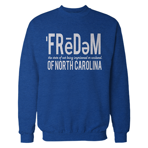 Freedom Of NC Blue and White Crewneck