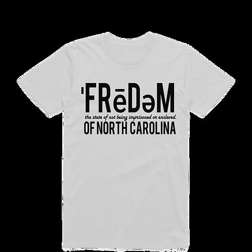 White Freedom Of NC Tshirts