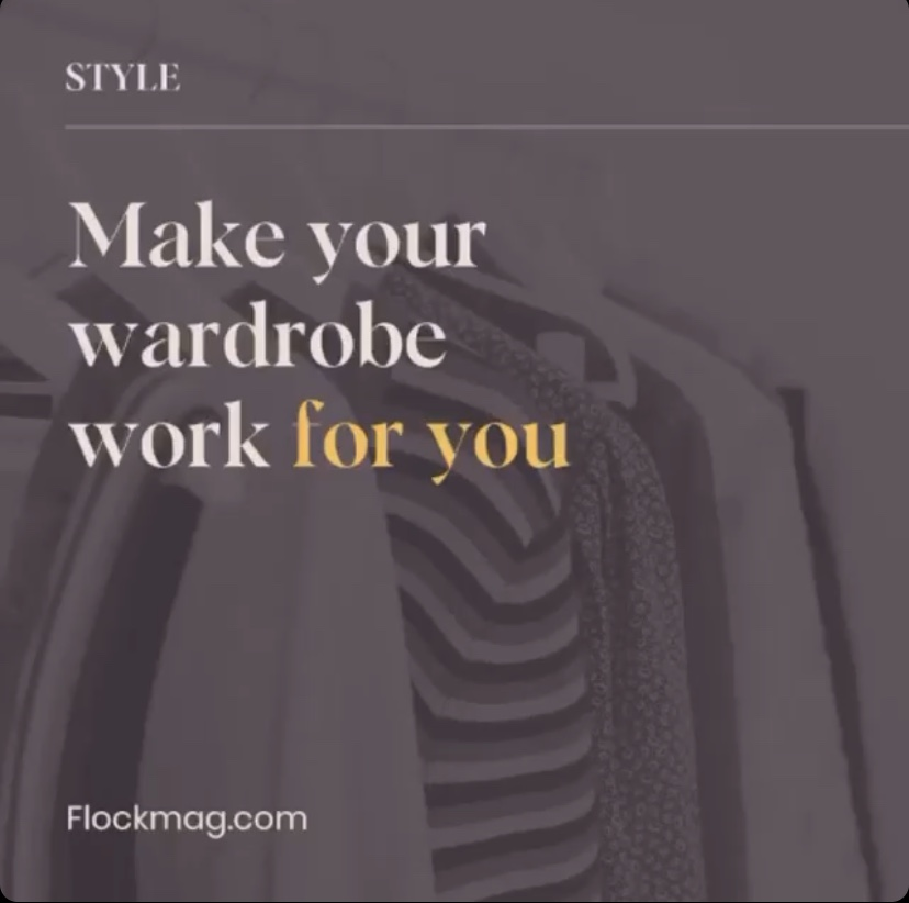 Make your wardrobe work for you