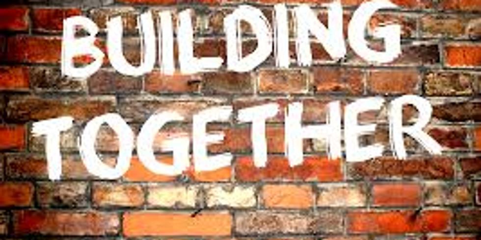 Building Together Workshop
