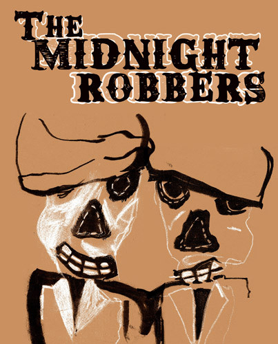 The Midnight Robbers