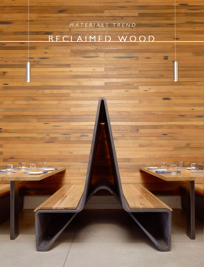 material trends | reclaimed wood
