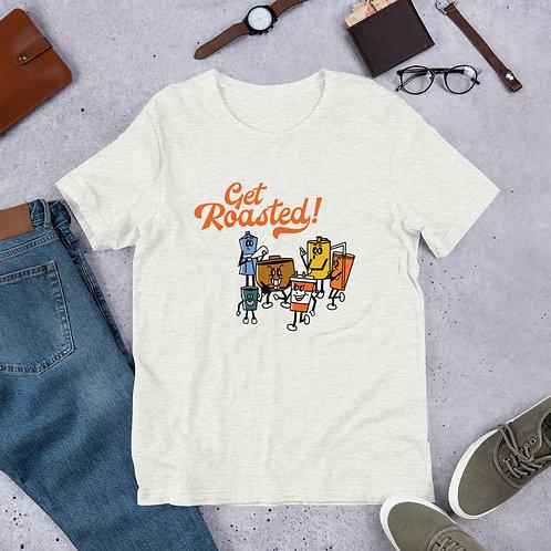 'Get Roasted' Short-Sleeve Unisex T-Shirt