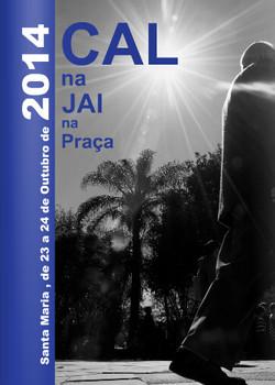 2014. Catálogo CAL na JAI na Praça.