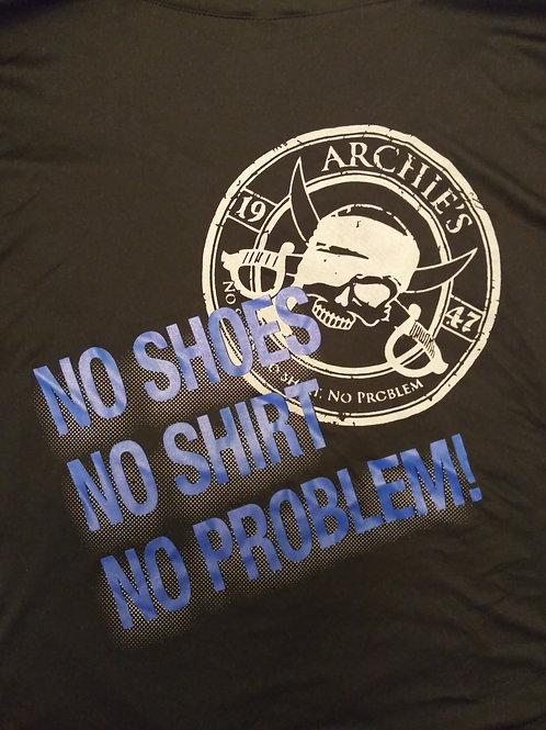 No Shoes, No Shirt, No Problem Tee shirt