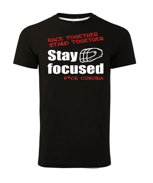 #1 Stay Focused Shirt
