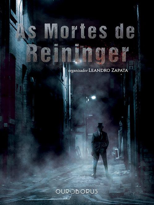 Antologia | As Mortes de Reininger