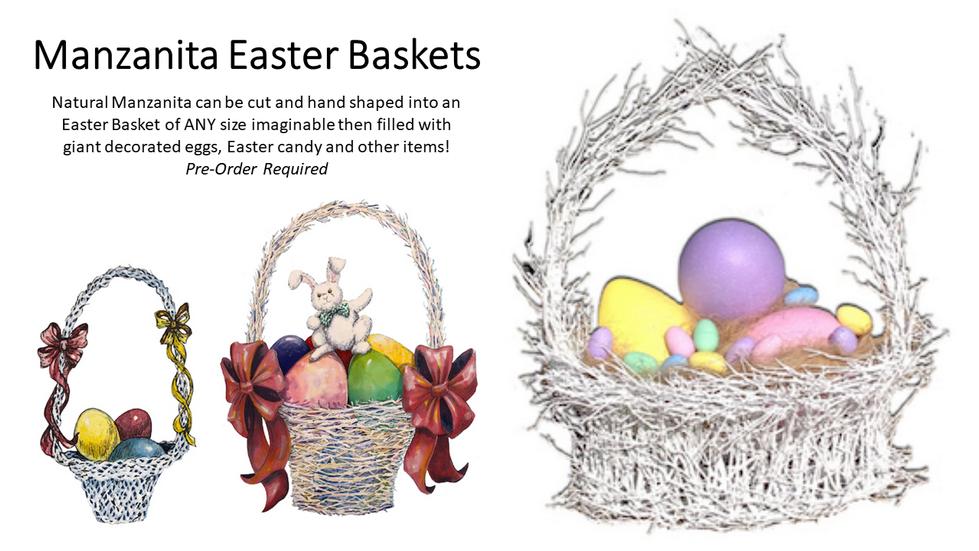 Manzanita Easter Baskets