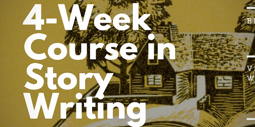 4-WEEK COURSE in STORY WRITING + handouts, snacks, writing games (& much more)