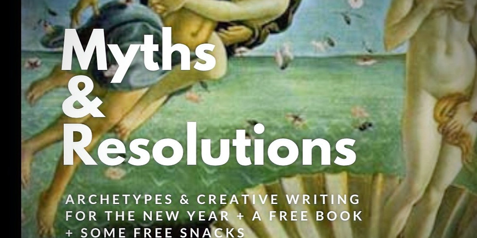 Myths & Resolutions: Creative Writing for Purpose in the New Year + a FREE BOOK!
