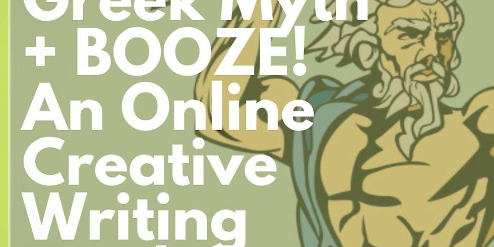 Greek Myth + BOOZE! An Online Creative Writing Workshop