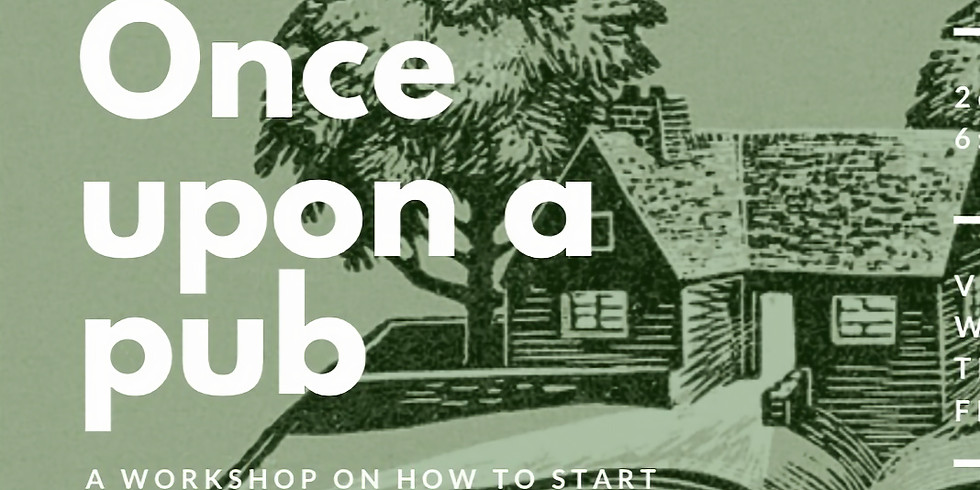 Once Upon a Pub... (creative writing with FREE snacks and a FREE book!)