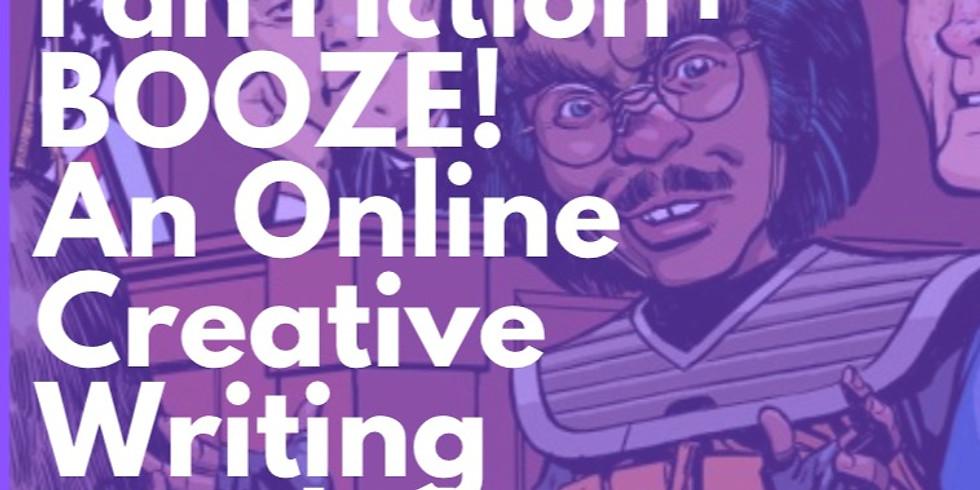 Fan Fiction + BOOZE! An Online Creative Writing Workshop (BYOB).