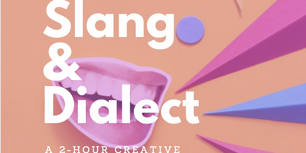 Creative Writing / Slang & Dialect + a FREE book, some FREE snacks, and a handout