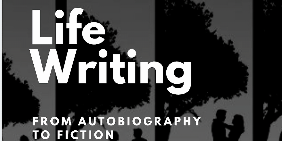 Life Writing: from Autobiography to Fiction (+ a FREE book and some FREE snacks!)