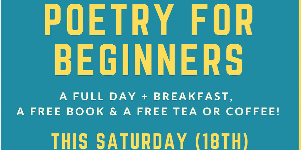 Poetry Writing for Beginners: The All Day Sesh!