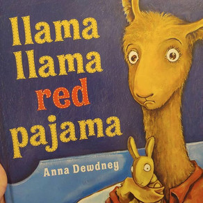 Story Time: Llama Llama Red Pajama