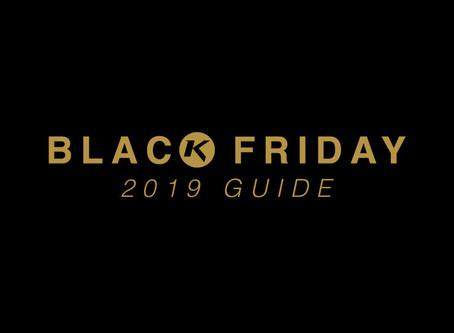 BLACK FRIDAY GUIDE: 2019