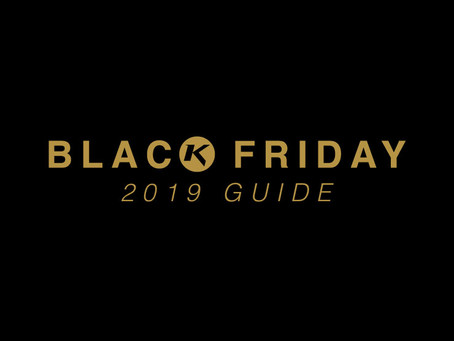 BLACK FRIDAY GUIDE: 2019