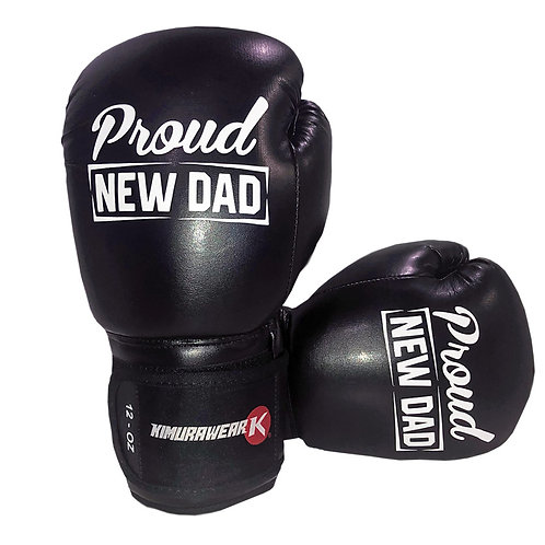 Proud NEW DAD - 12 oz Boxing Gloves