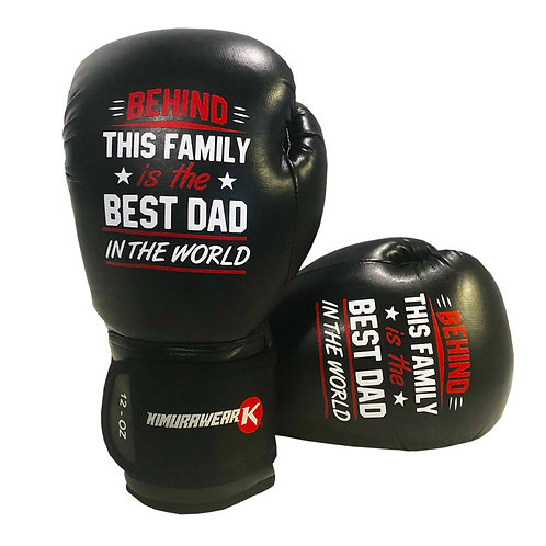 Behind This Family is the BEST DAD in the World - 12 oz Boxing Gloves