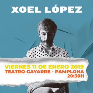 XOEL LÓPEZ ACTUARÁ EL PRÓXIMO 11 DE ENERO EN EL TEATRO GAYARRE DE PAMPLONA