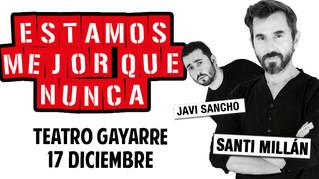 EL HUMOR DE SANTI MILLÁN Y JAVI SANCHO LLEGA AL TEATRO GAYARRE