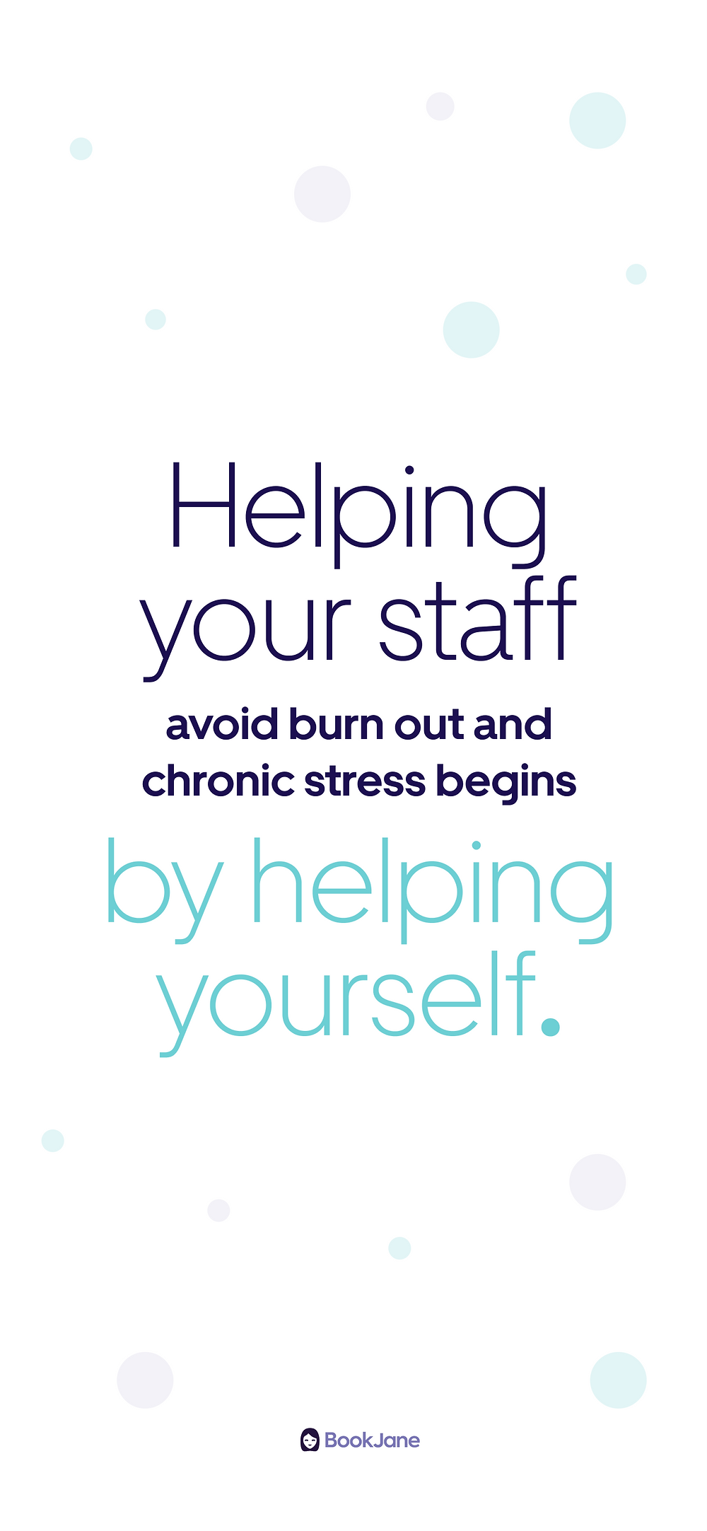 Wallpaper: Helping your staff avoid burn out and chronic stress begins by helping yourself.